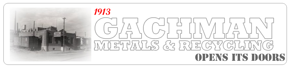 Gachman Metal & Recycling opens its doors